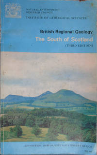 British Regional Geology: The South Of Scotland