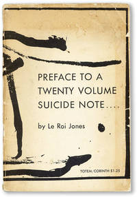 Preface To A Twenty Volume Suicide Note...