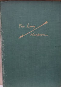 The Long Harpoon:  A Collection of Whaling Anecdotes