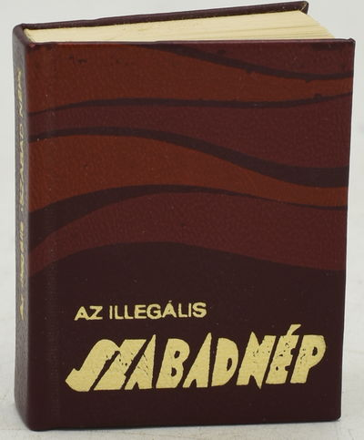 : , 1974. Hard Cover. Near Fine binding. A history of the communist newspaper, Szabad Nép, which ap...