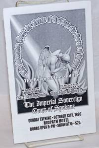 The Ascension from the Ashes of Hell into the Gates of Heaven: the Reign of Fire and Ice Sunday Evening October 13th, 1996, Ridpath Hotel