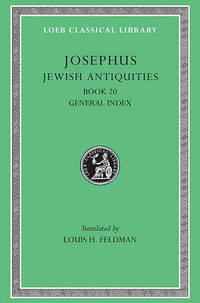 Works: v. 13: Jewish Antiquities, Bk.XX by Flavius Josephus - Hardcover - from The Saint Bookstore (SKU: A9780674995024)