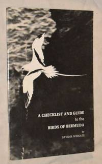 A Checklist and Guide to the Birds of Bermuda