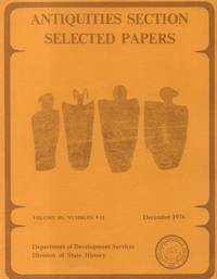 Antiquities Section Selected Papers - Volume III, Numbers 9-11, December  1976
