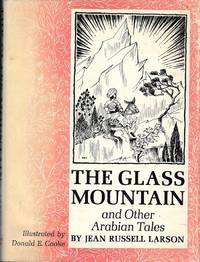 The Glass Mountain  and Other Arabian Tales