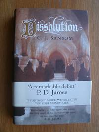 Dissolution by  C.J Sansom  - First edition first printing  - 2003  - from Scene of the Crime Books, IOBA (SKU: 19075)