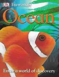 Eyewonder: Ocean: Enter A World of Discovery