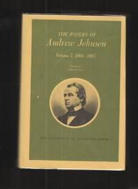 image of The Papers of Andrew Johnson, Vol. 7 1864-1865