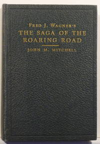 THE SAGA OF THE ROARING ROAD [SIGNED]