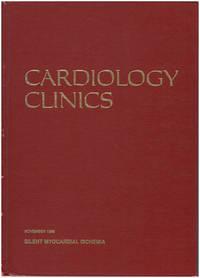 Silent Myocardial Ischemia (Cardiology Clinics, 4:4)