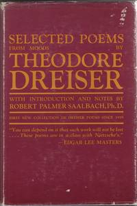 Selected Poems from Moods by  Theodore Dreiser - 1st Edition - 1969 - from Sweet Beagle Books and Biblio.co.uk
