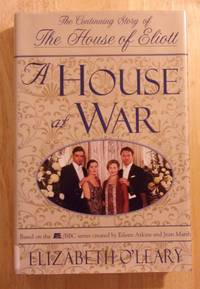 A House At War: The Continuing Story Of The House Of Eliott