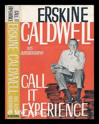 image of Call it Experience; His Autobiography - [Foreword by Erik Bledsoe]
