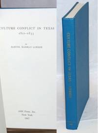 Culture Conflict in Texas 1821 - 1835