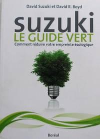 image of Suzuki: le guide vert. Comment réduire votre ermpreinte écologique