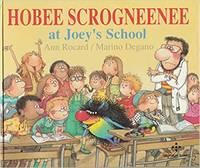 image of Hobee Scrogneenee At Joey's School (Kitou Scrogneuneu) Stated 1st US Ed.