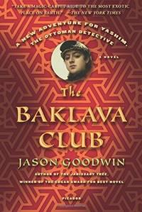 The Baklava Club: 5 (Investigator Yashim)
