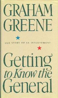 image of Getting To Know The General.  The Story of An Involvement