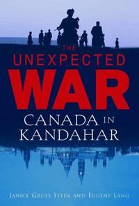 Unexpected War: Canada in Kandahar
