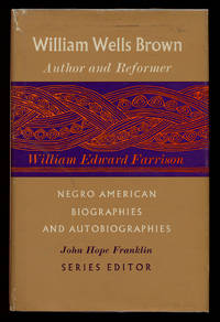 William Wells Brown: Author and Reformer