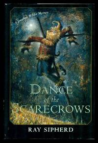 DANCE OF THE SCARECROWS - A Jonathan Wilder Mystery