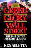 image of Greed and Glory on Wall Street: The Fall of the House of Lehman