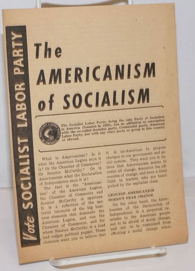 New York: Socialist Labor Party, 1952. Four panel brochure, paper browned, 6x8 inches. Rear panel il...