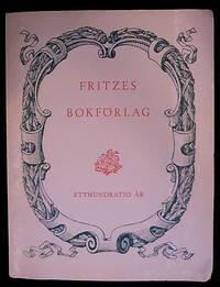 Fritzes Bokförlag 110 år En minneskrönika 1837-1947