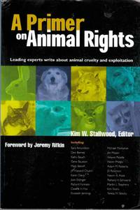 A Primer on Animal Rights Leading Experts Write about Animal Cruelty and  Exploitation