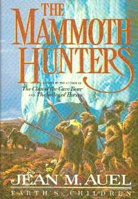 image of The Mammoth Hunters. Earth's Children Series