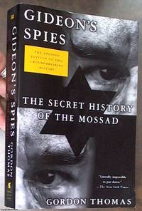 Gideon's Spies: The Secret History of the Mossad, Updated for 2009