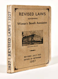 REVISED LAWS OF THE WOMAN'S BENEFIT ASSOCIATION