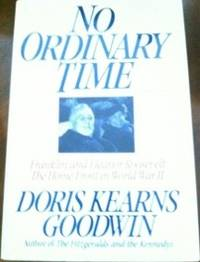 No Ordinary Time: Franklin and Eleanor Roosevelt: The Home Front in World War II by  Doris Kearns Goodwin - Hardcover - 2nd edition - 1994 - from civilizingbooks (SKU: 284HIL-0812)