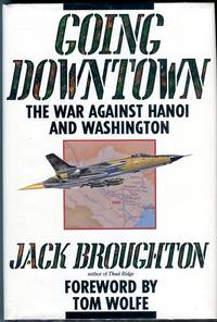 Going Downtown: The War Against Hanoi and Washington