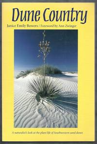 Dune Country.  A naturalist's look at the plant life of Southwestern sand dunes