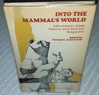 INTO THE MAMMAL'S WORLD