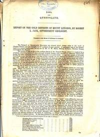 Report On The Gold Deposits Of Mount Leyshon.