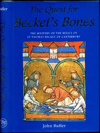 The Quest for Becket's Bones | The Mystery of the Relics of St. Thomas Becket of Canterbury