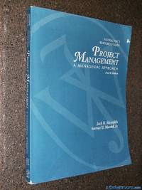 Project Management - A Managerial Approach 4e Instructor's Resource Guide
