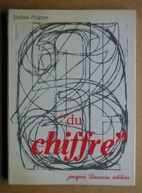 image of Du Chiffre: Aspects Typographiques Historiques et Plastiques.