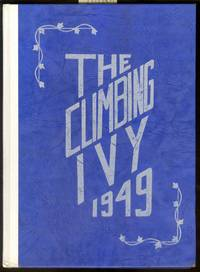 The Climbing Ivy 1949. Searles High School, Great Barrington, MA. Yearbook by  MA  Great Barrington - First Edition; First Printing - 1949 - from Alchemy Books and Biblio.com