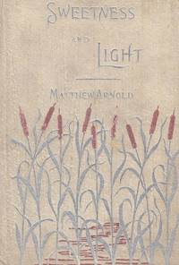Sweetness and Light (Belles-Lettres series)