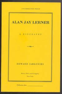 Alan Jay Lerner: A Biography