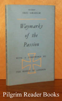 Waymarks of the Passion. (Lent Book).