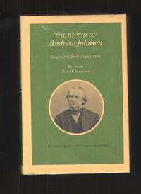 image of Papers Andrew Johnson Vol 14 April-August 1868