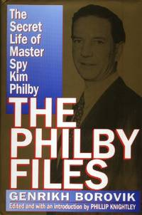 The Philby Files, The Secret Life of Master Spy Kim Philby
