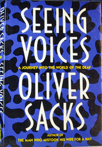 Seeing Voices: A Journey into the World of the Deaf by  Oliver W Sacks - First Edition  - 1989 - from Pinacle Books and Biblio.com