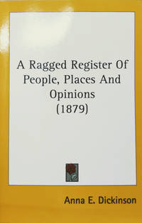 image of A Ragged Register:  Of People, Places and Opinions