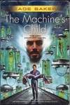 image of The Machine's Child (The Company Novels)