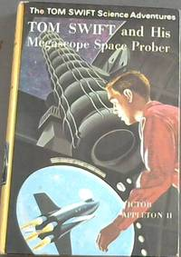 Tom Swift and his Megascope Space Prober by  Victor Appleton II - Hardcover - 1970 - from Chapter 1 Books (SKU: btqx)